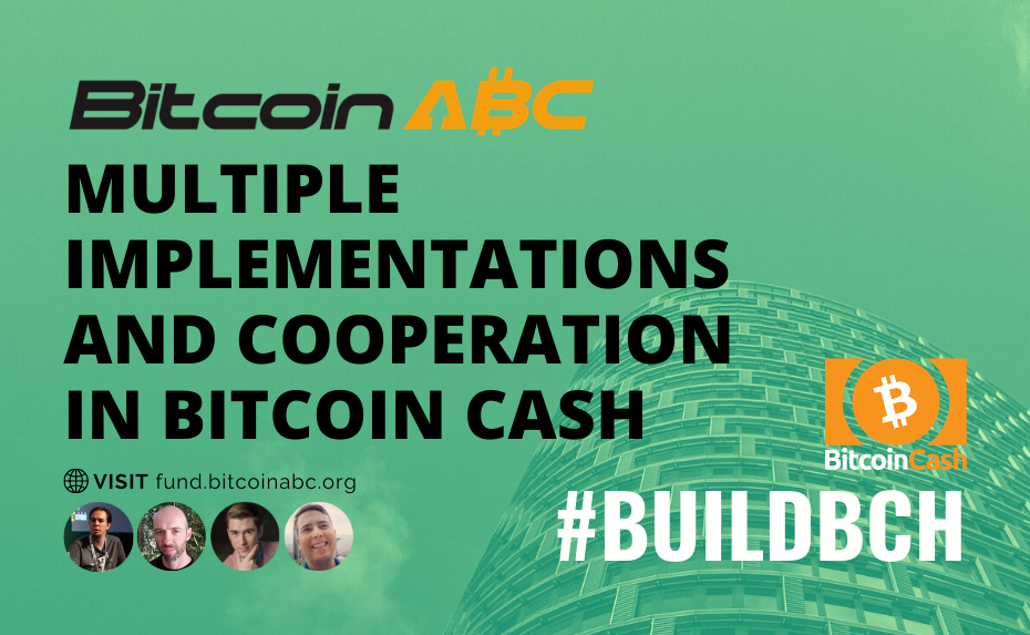 Multiple Implementations and Cooperation in Bitcoin Cash